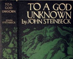 John Steinbeck's 'To a God Unknown': How to Be a Writer In the Age of Donald Trump