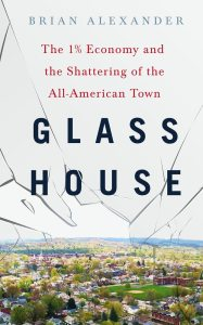Brian Alexander's 'Glass House': Examining Industrial Grief in the Heartland