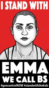 Graphic sketch of Emma Gonzalez reading I STAND WITH EMMA, WE CALL BS