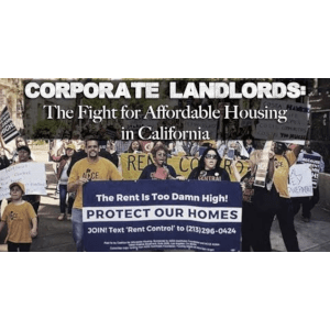 Corporate Landlords: The Fight for Affordable Housing in California – Yes on 10 | More Video Worth Watching