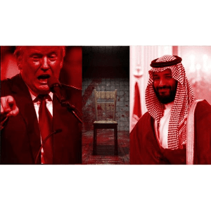 Trump and Saudis Conspire to Cover Up Murder of Washington Post Journalist