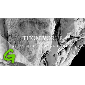 Thom Yorke (Radiohead) – Hands off the Antarctic  | Video Worth Watching