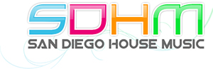 San Diego DJs House Music Electronic Dance Music Clubs Nightlife EDM San Diego