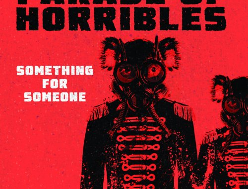Parade Of Horribles Something for Someone Review