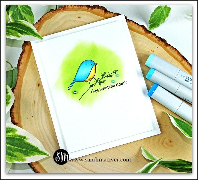 impression obsession bluebird card from SandiMacIver.com Hey, watcha doin'?