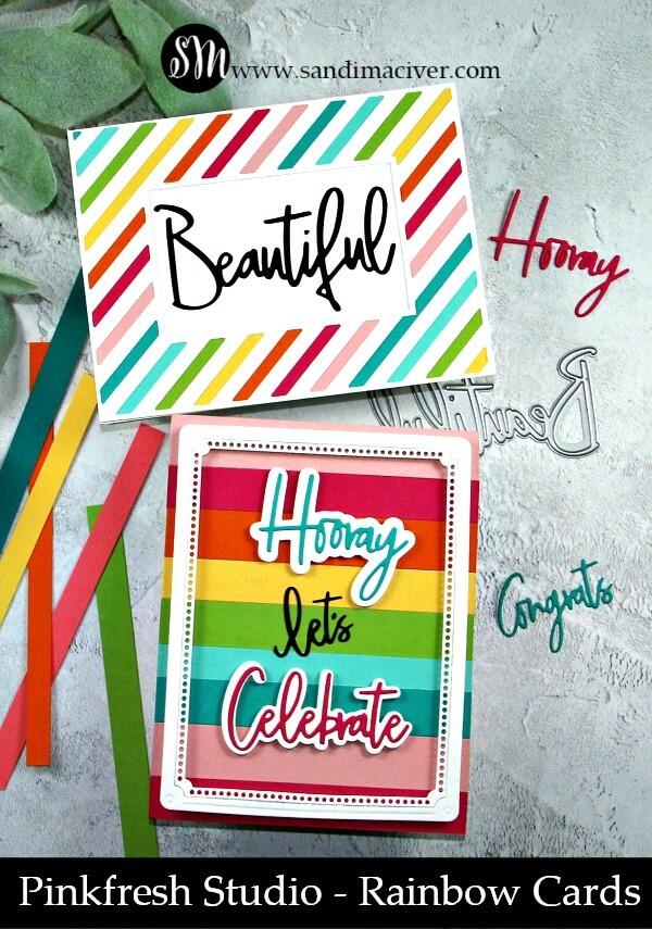 Pinkfresh Studio Rainbow Cards by Sandi Maciver