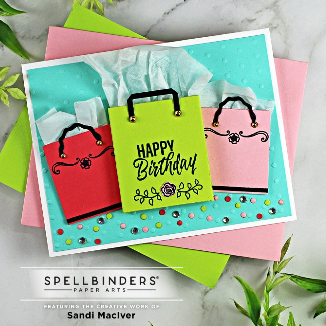 handmade birthday card with three shopping bags on front and decorated with confetti using new paper crafting die sets from Spellbinders