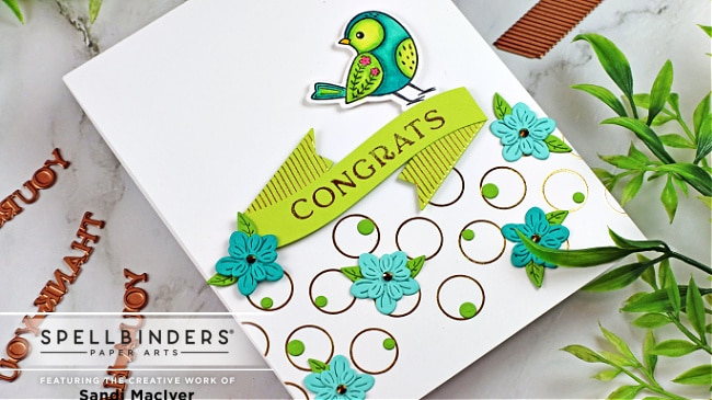 handmade greeting card with a foiled lime green sentiment and cute bird created with cardmaking and paper crafting supplies from Spellbinders