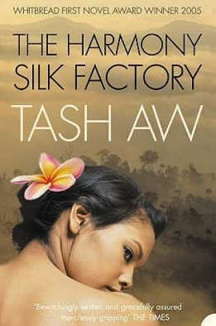 Harmony Silk Factory: Best Malaysia Books