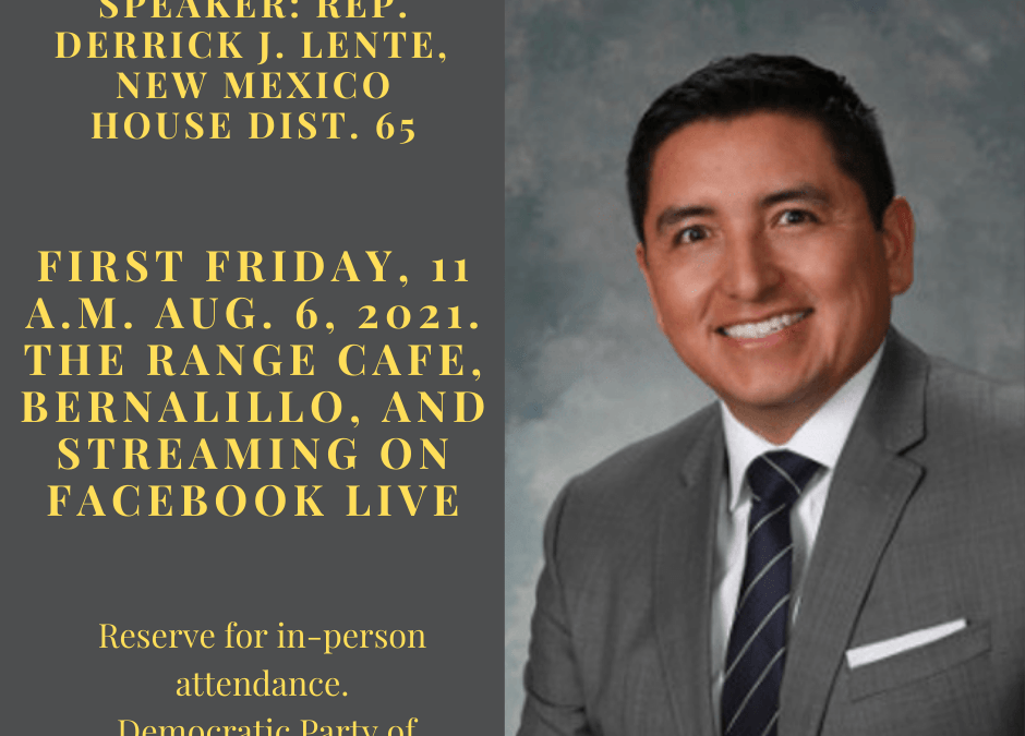First Friday Forum – August 6, 2021