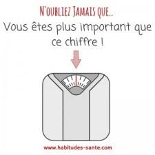 Vous êtes plus important que ce chiffre -citation www.habitudes-sant.com obésité, surpoids, maigrir, confiance en soi, image corporelle