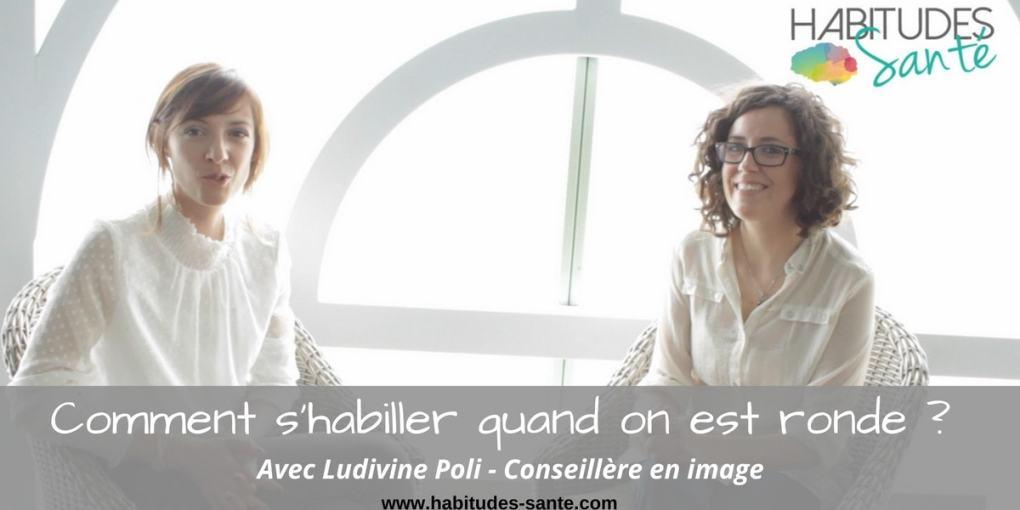Comment s'habiller quand on est ronde - avec Ludivine Poli Conseillere en image sur www.sandrafm.com