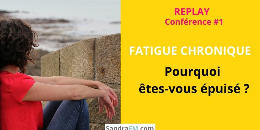 fatigue chronique, epuisement, burnout, fibromyalgie, douleur chronique, fatigue, SCF, Encephalomyelite myalgique, ME