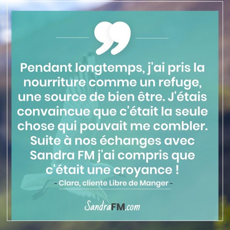 Témoignage Clara Libre de Manger Compulsions Plaisir Sandra FM nourriture refuge