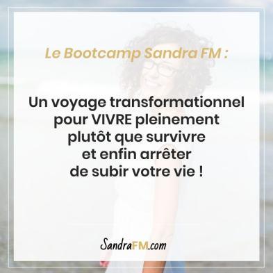 c'est quoi un bootcamp sandra fm vivre pleinement