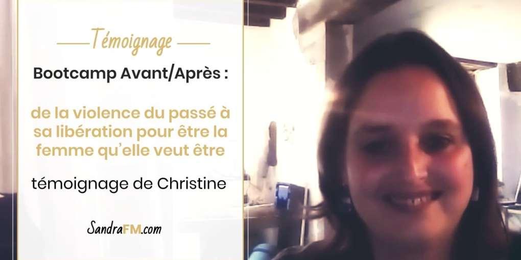 Bootcamp Avant Apres Temoignage Christine Libération Violence Psy Sandra FM titre