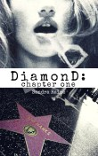 DiamonD Chapter One bc