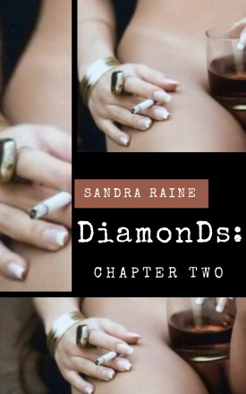 DiamonDs Chapter Two