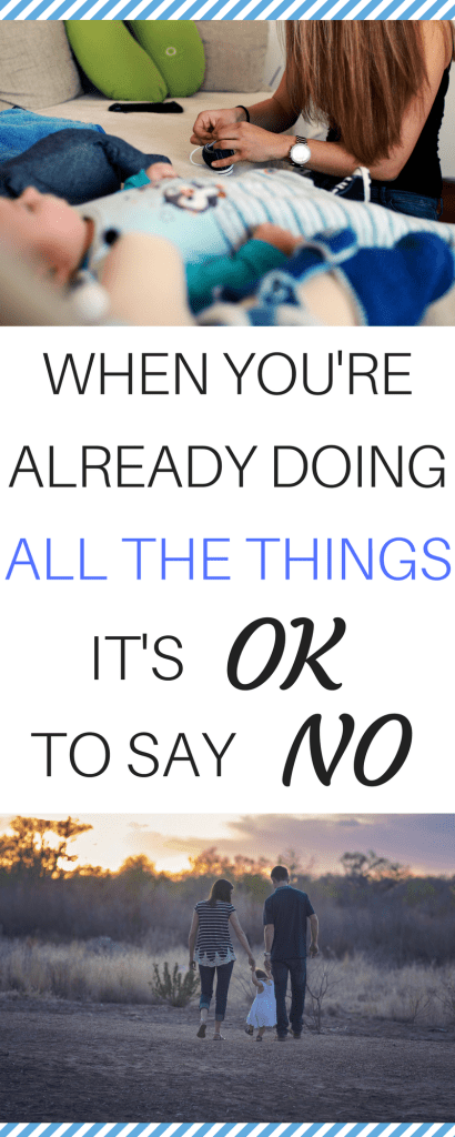It's ok to say no when you're already doing all the things.