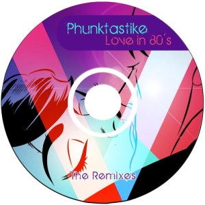 Phunktastike – Love in the 80's