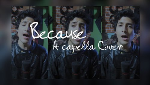 Because (The Beatles A capella Cover 8D Audio)