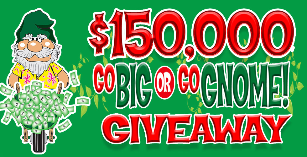 Go Big or Go Gnome Giveaway - Best Casino in Reno NV