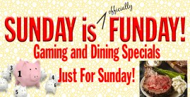 Sunday is Funday with Specials