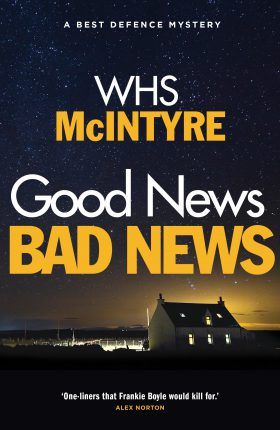 Good News, Bad News by WHS McIntyre