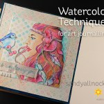 Watercolor Techniques for Art Journalling