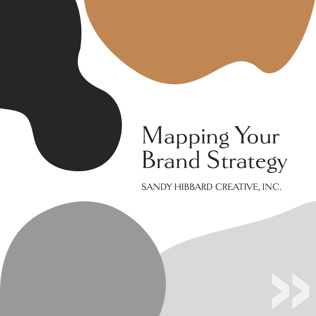 mapping your brand strategy with sandy hibbard creative
