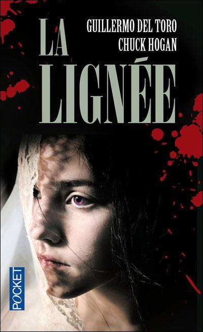 """La Lignée"" de Guillermo Del Toro et Chuck Hogan"
