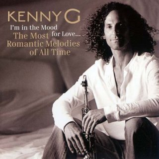 Kenny G – I'm in the Mood for Love…