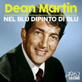 Dean Martin – Nel blu dipinto di blu (2020)