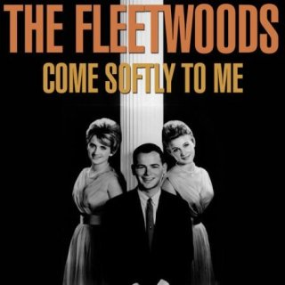 The Fleetwoods – Come Softly To Me (2020)
