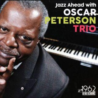 The Oscar Peterson Trio – Jazz Ahead with Oscar Peterson Trio (2020)