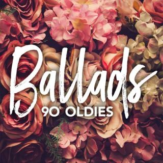 90's Oldies – Ballads [Explicit] (2017)
