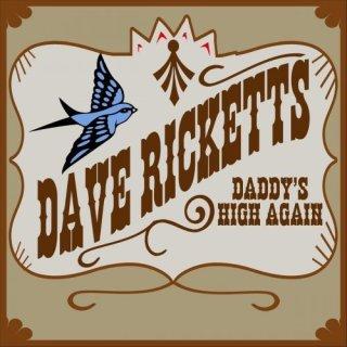 Dave Ricketts – Daddy's High Again (2020)