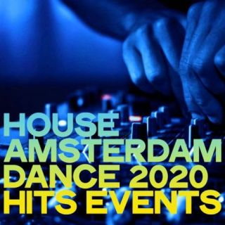 House Amsterdam Dance 2020 Hits Events