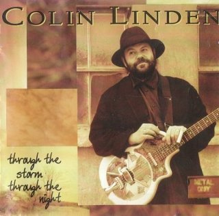 Colin Linden – Through The Storm Throught The Night (1995)