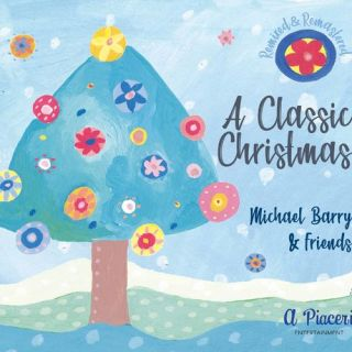 Michael Barry – A Classic Christmas (2020)