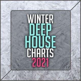Winter Deep House Charts 2021 (2020)