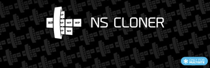 NS Cloner Pro: Powerful Site Cloning Plugin For Creating Fully Configured Sites In WordPress Multisite Networks