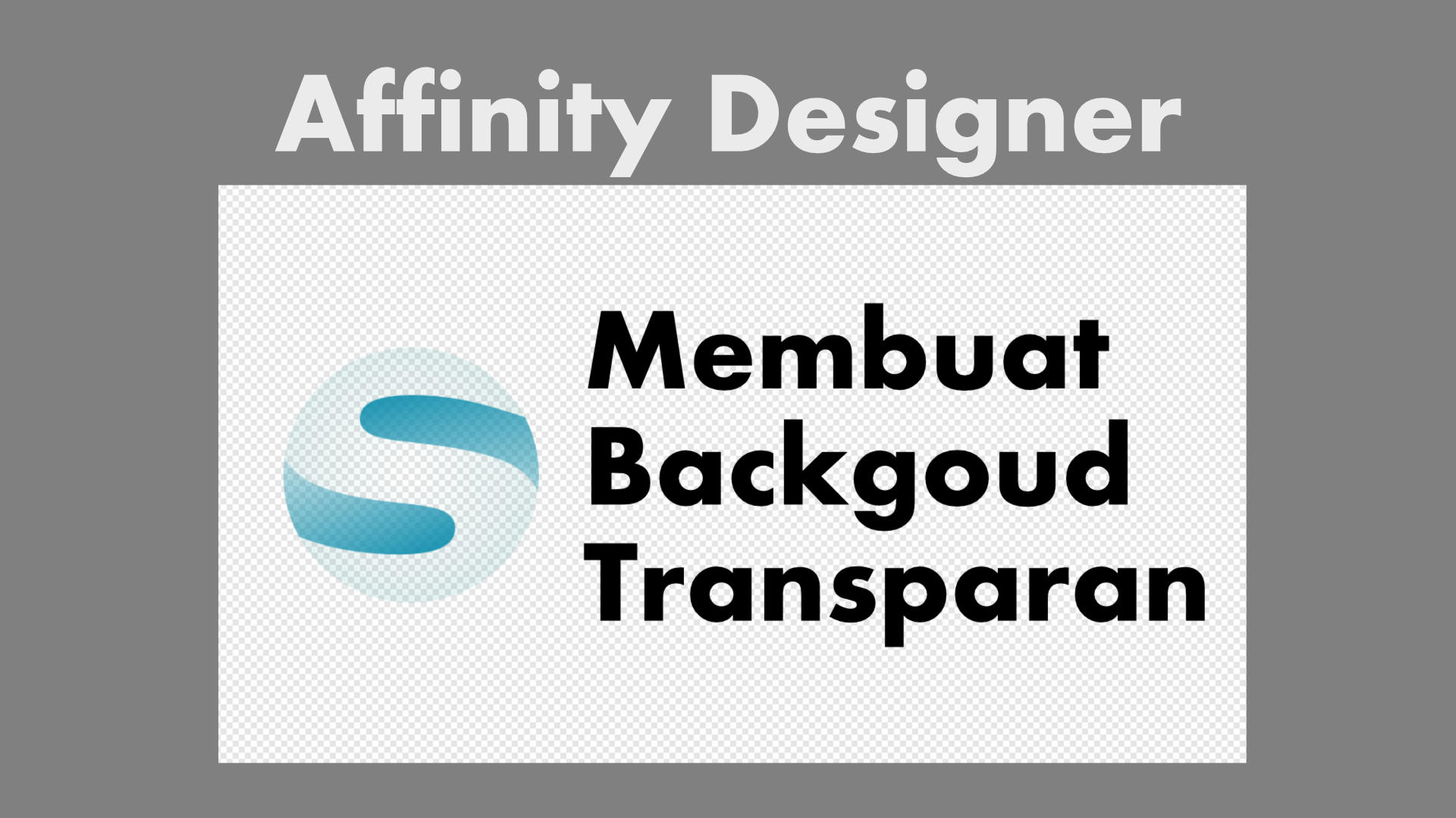2 Cara Membuat Background Transparan di Affinity Designer |