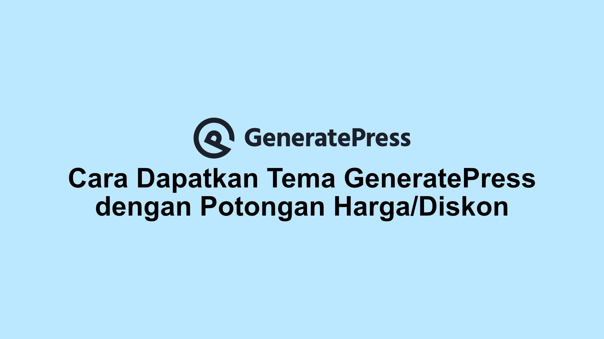 Cara Dapatkan Tema GeneratePress dengan Potongan Harga/Diskon