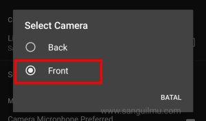 Mengubah kamera belakang jadi kamera depan
