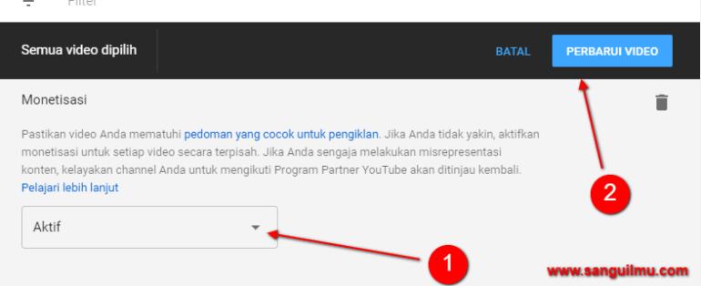 Cara Cepat Mengaktifkan Monetisasi Seluruh Video YouTube