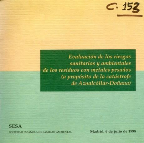 Evaluación de los riesgos sanitarios y ambientales de los residuos con metales pesados (a propósito de la catástrofe de Aznalcóllar-Doñana