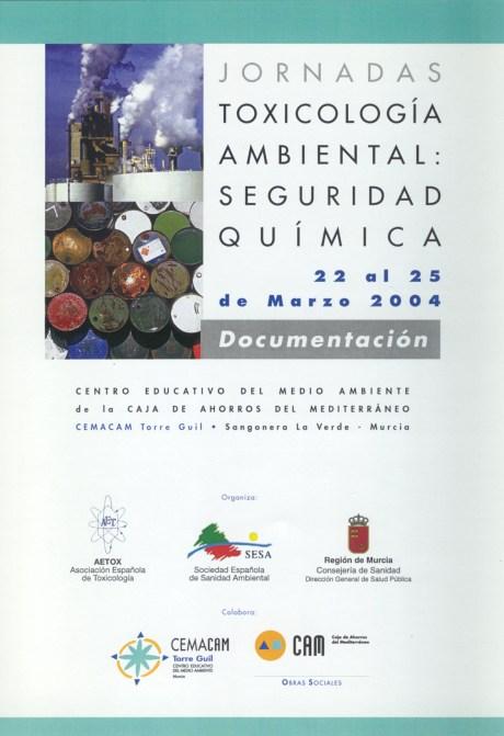 Jornadas Toxicología Ambiental: Seguridad Química