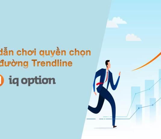 Hướng dẫn chơi quyền chọn với đường Trendline tại IQ Option