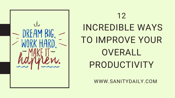 How to improve your overall productivity